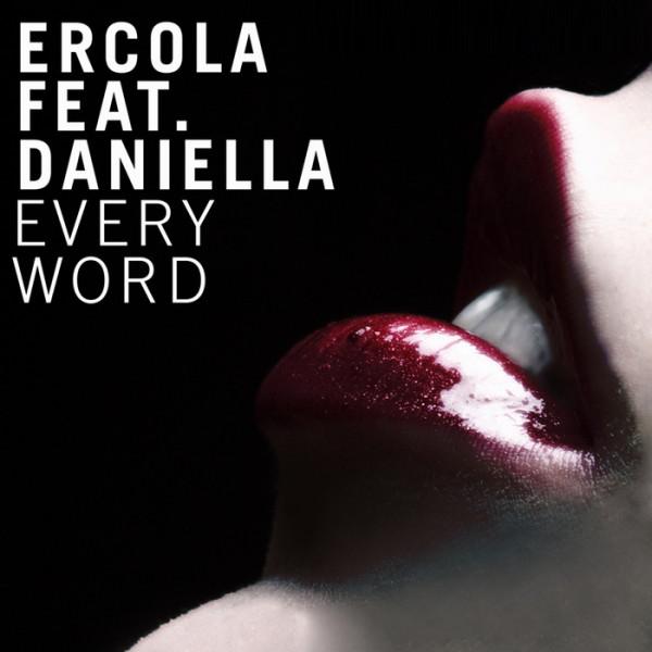 Ercola feat Daniella – Every Word (Bastien Laval Remix)